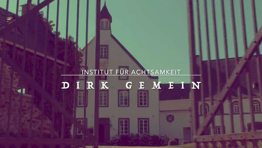 Zentrum und Institut für Achtsamkeit Mittelrhein-Tal Dirk Gemein